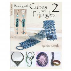 Beading with Cubes and Triangles 2 by Alice Korach